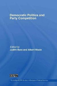 bokomslag Democratic Politics and Party Competition
