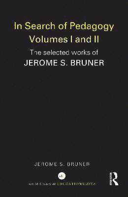 bokomslag In Search of Pedagogy Volume I: The Selected Works of Jerome Bruner, 1957-1978