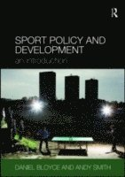 bokomslag Sport Policy and Development: An Introduction