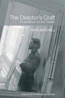 bokomslag The Director's Craft: A Handbook for the Theatre