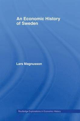 bokomslag An Economic History of Sweden