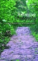 bokomslag Reflexive ethnography - a guide to researching selves and others