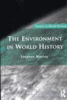 bokomslag The Environment in World History