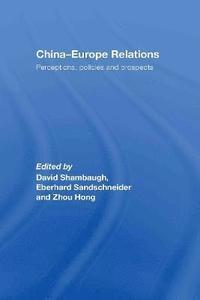 bokomslag China-Europe Relations