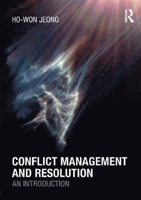 bokomslag Conflict Management and Resolution: An Introduction