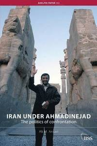 bokomslag Iran under Ahmadinejad