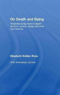 bokomslag On Death and Dying