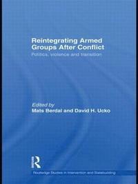 bokomslag Reintegrating Armed Groups After Conflict