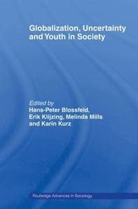 bokomslag Globalization, Uncertainty and Youth in Society