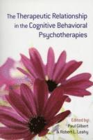 bokomslag The Therapeutic Relationship in the Cognitive Behavioral Psychotherapies