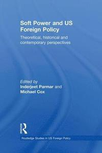 bokomslag Soft Power and US Foreign Policy