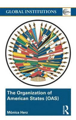 bokomslag The Organization of American States (OAS)
