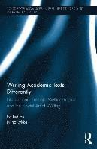 bokomslag Writing Academic Texts Differently