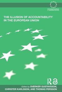bokomslag The Illusion of Accountability in the European Union