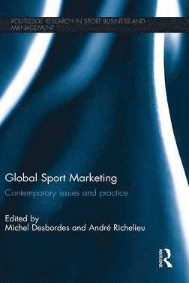 bokomslag Global Sport Marketing