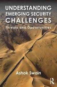 bokomslag Understanding Emerging Security Challenges