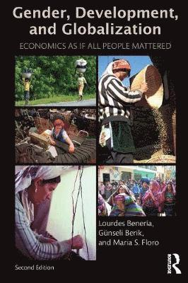 bokomslag Gender, Development and Globalization: Economics as If All People Mattered
