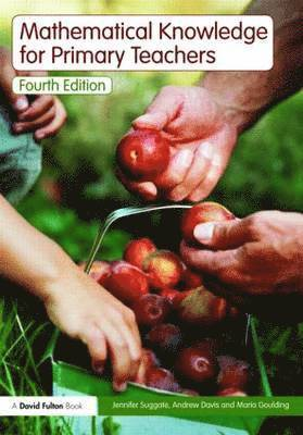 bokomslag Mathematical Knowledge for Primary Teachers: Fourth Edition