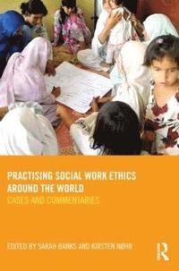 bokomslag Practising Social Work Ethics Around the World