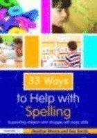 bokomslag 33 Ways to Help with Spelling