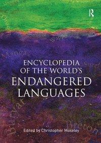 bokomslag Encyclopedia of the World's Endangered Languages