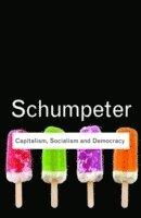bokomslag Capitalism, Socialism and Democracy