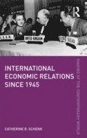 bokomslag International Economic Relations since 1945