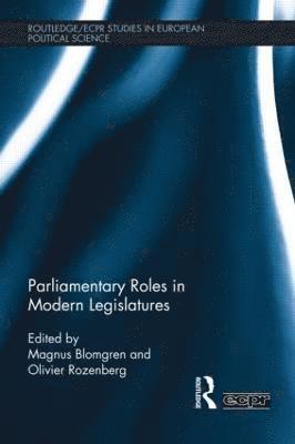 bokomslag Parliamentary Roles in Modern Legislatures