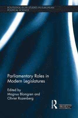 Parliamentary Roles in Modern Legislatures 1