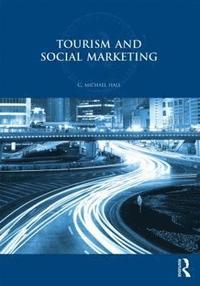 bokomslag Tourism and Social Marketing