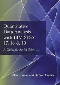 bokomslag Quantitative Data Analysis with IBM SPSS 17, 18 &; 19