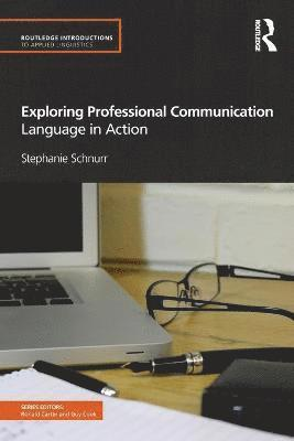 bokomslag Exploring Professional Communication: Language in Action