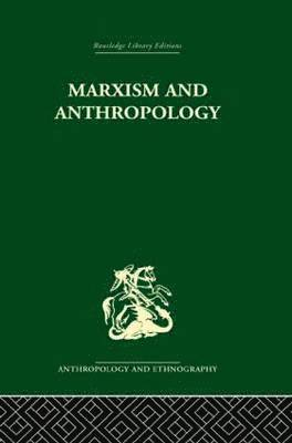 bokomslag Marxism and Anthropology