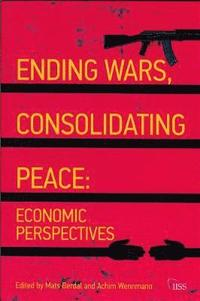 bokomslag Ending Wars, Consolidating Peace