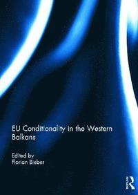 bokomslag EU Conditionality in the Western Balkans