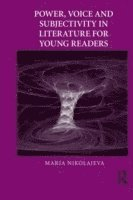 bokomslag Power, Voice and Subjectivity in Literature for Young Readers
