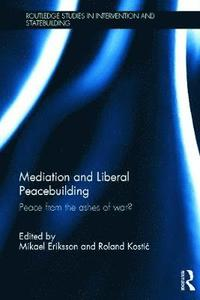 bokomslag Mediation and Liberal Peacebuilding