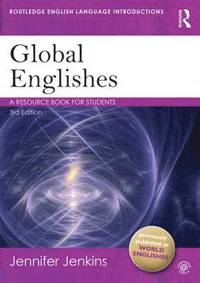 bokomslag Global Englishes: A Resource Book for Students