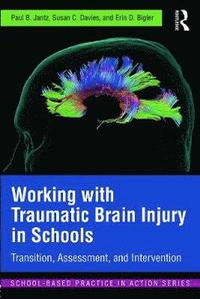 bokomslag Working with Traumatic Brain Injury in Schools
