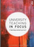 bokomslag University Teaching in Focus: A Learning-centred Approach