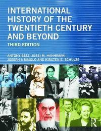 bokomslag International History of the Twentieth Century and Beyond