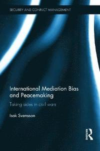 bokomslag International Mediation Bias and Peacemaking