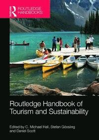 bokomslag The Routledge Handbook of Tourism and Sustainability