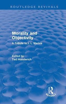 Morality and Objectivity 1