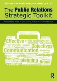 bokomslag The Public Relations Strategic Toolkit