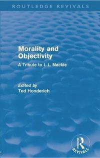 bokomslag Morality and Objectivity