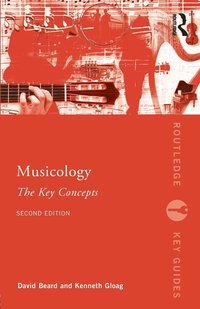 bokomslag Musicology: The Key Concepts