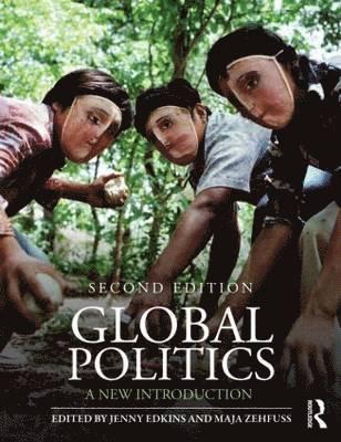 bokomslag Global Politics: A New Introduction