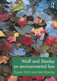 bokomslag Wolf and Stanley on Environmental Law