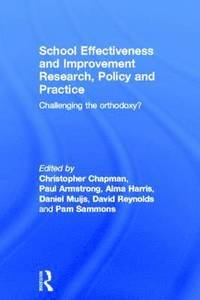 bokomslag School Effectiveness and Improvement Research, Policy and Practice